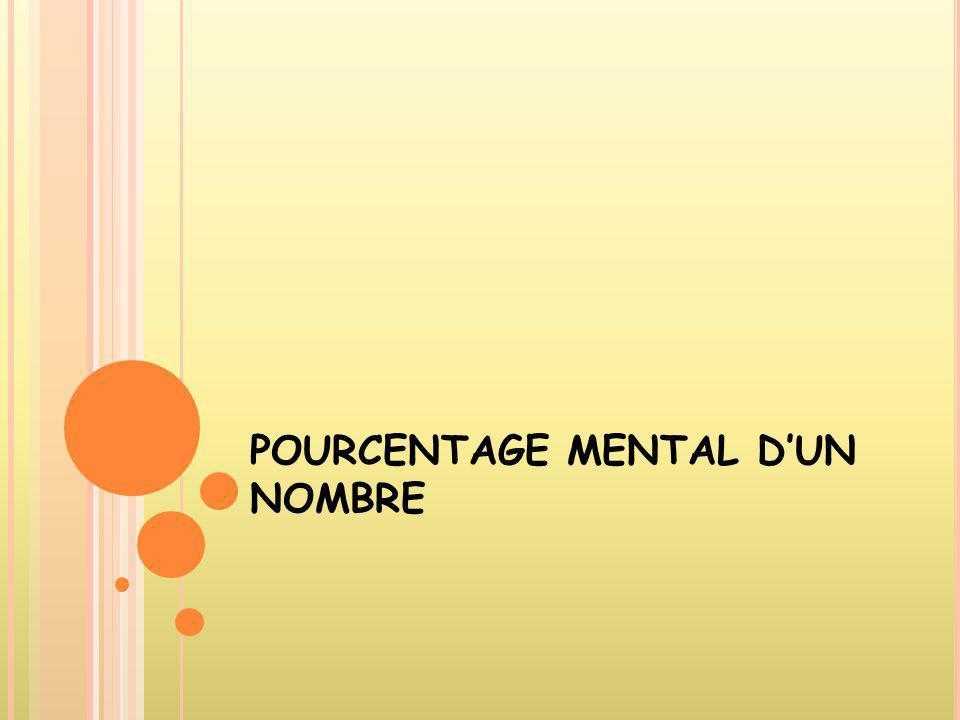 POURCENTAGE MENTAL DUN NOMBRE