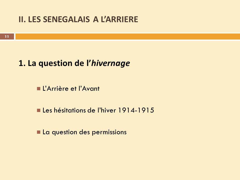 II.LES SENEGALAIS A LARRIERE 1.