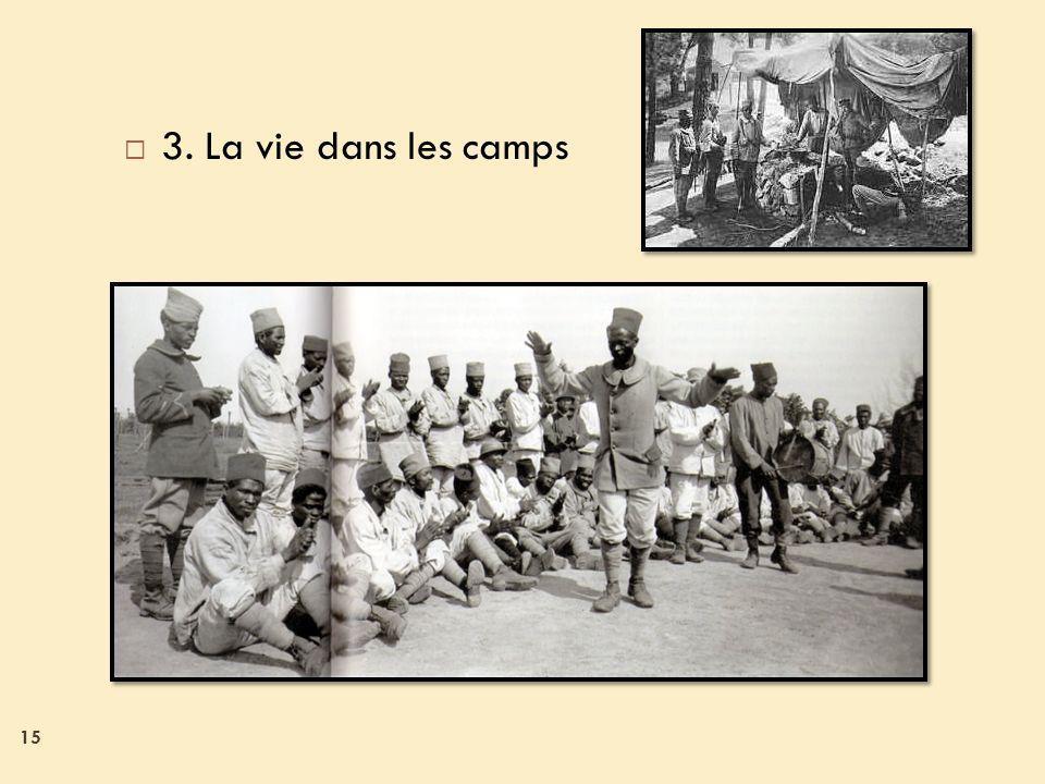 3. La vie dans les camps 15