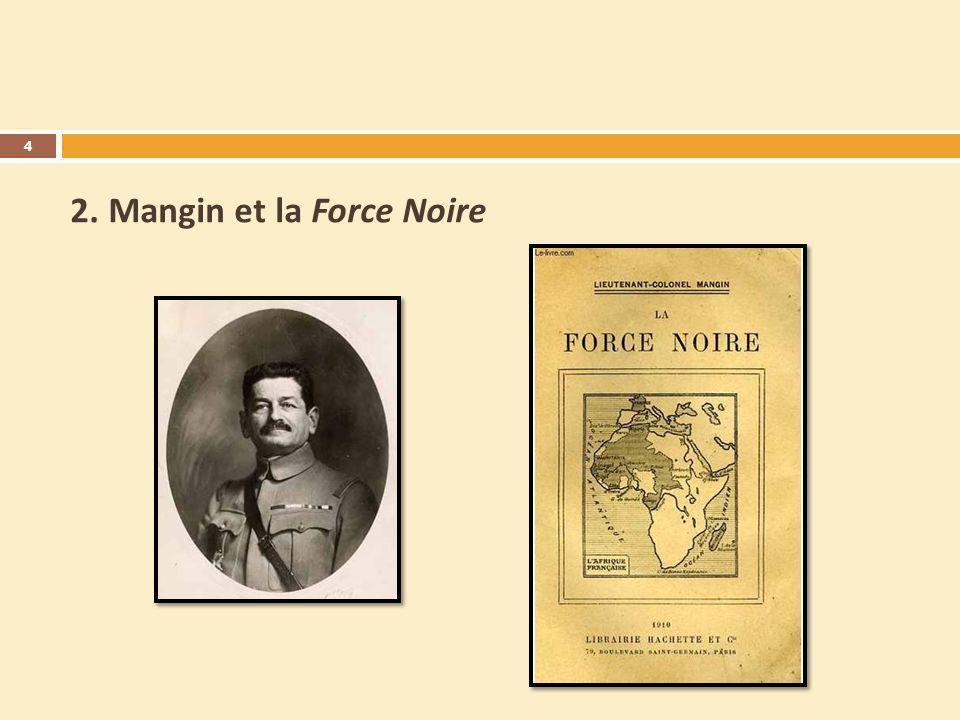 2. Mangin et la Force Noire 4