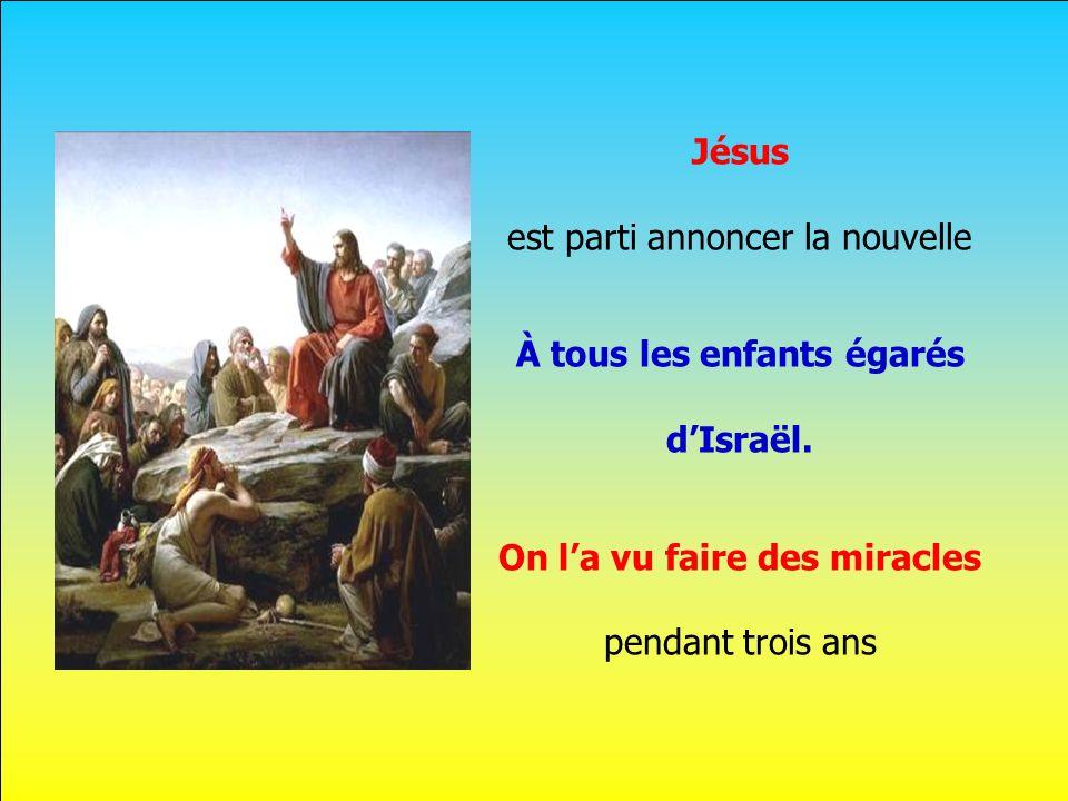 .. Son peuple attendait le Messie Mais pas un enfant, Mais pas un enfant.