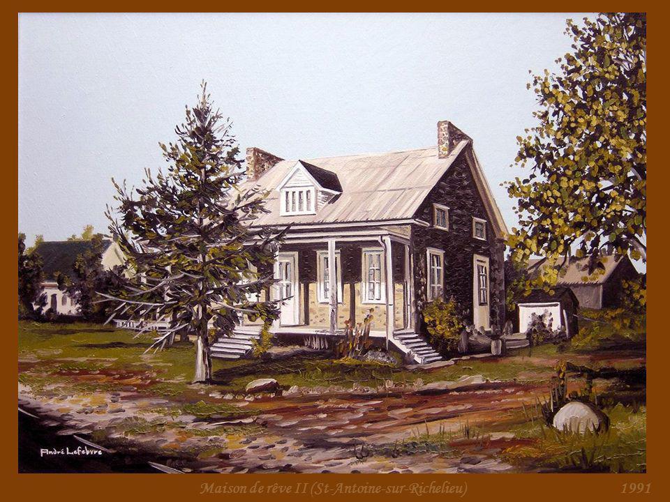 Maison de rêve I (St-Antoine-sur-Richelieu)1990