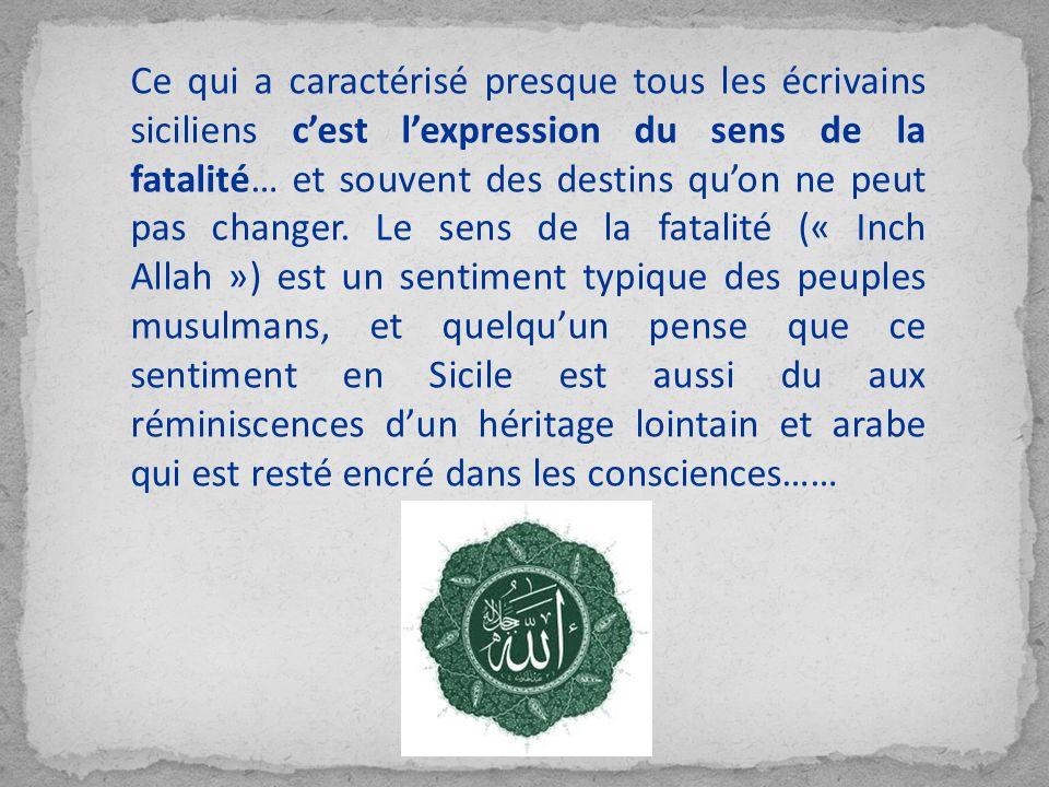 Ibn Jubair mentionne également le fait que beaucoup de chrétiens palermitains shabillaient à la musulmane, et que beaucoup parlaient larabe.