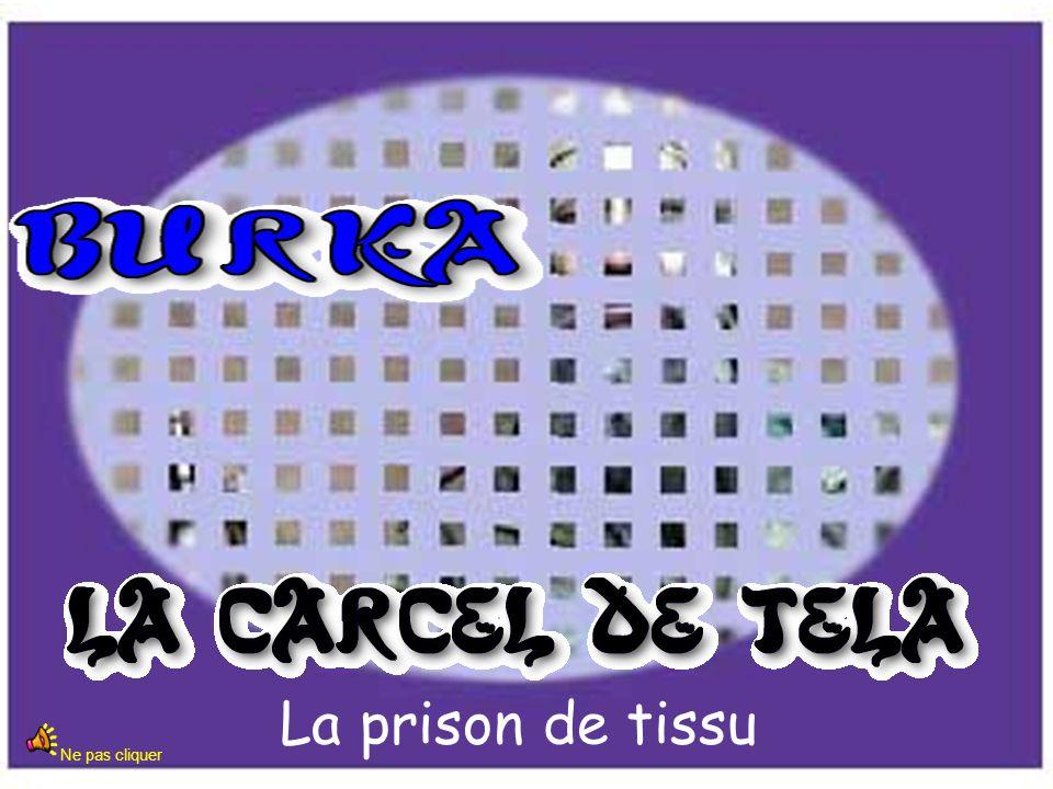 La prison de tissu Ne pas cliquer