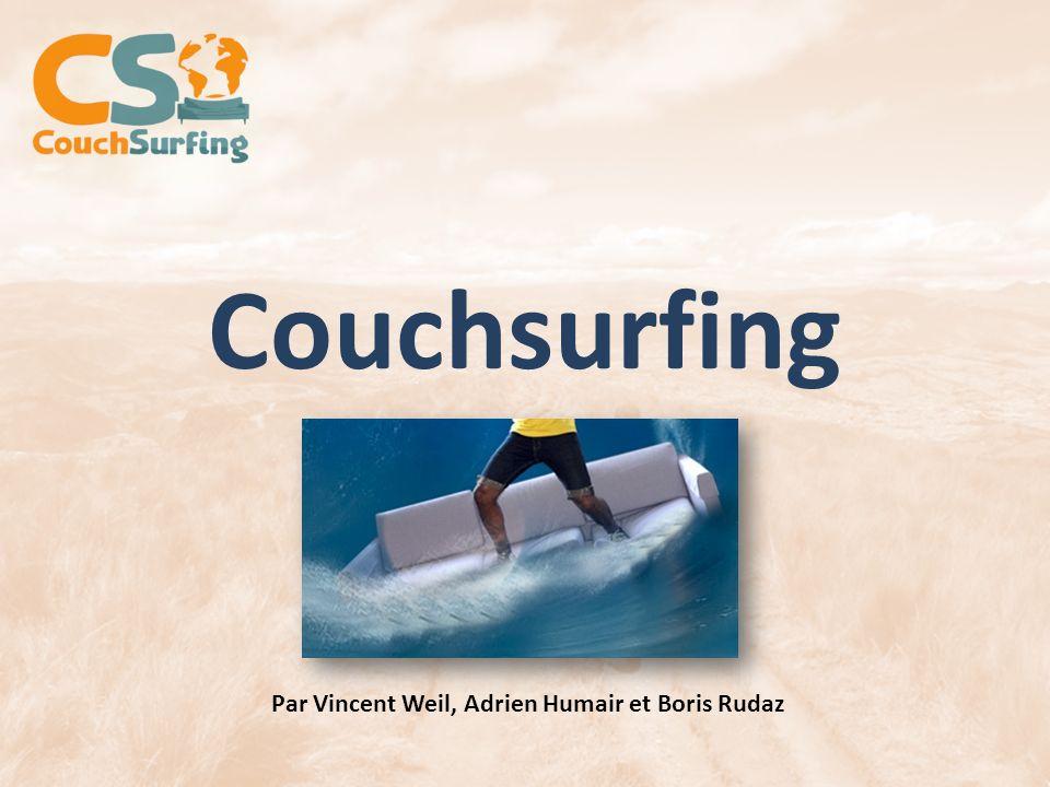 Couchsurfing Par Vincent Weil, Adrien Humair et Boris Rudaz