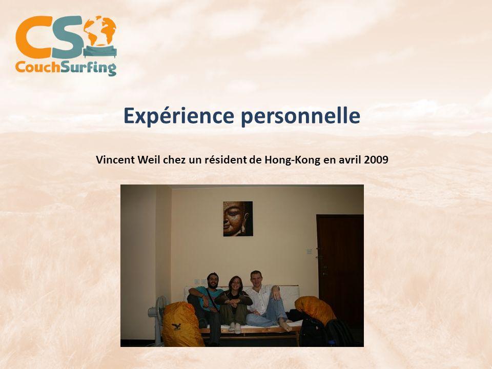 Expérience personnelle Vincent Weil chez un résident de Hong-Kong en avril 2009