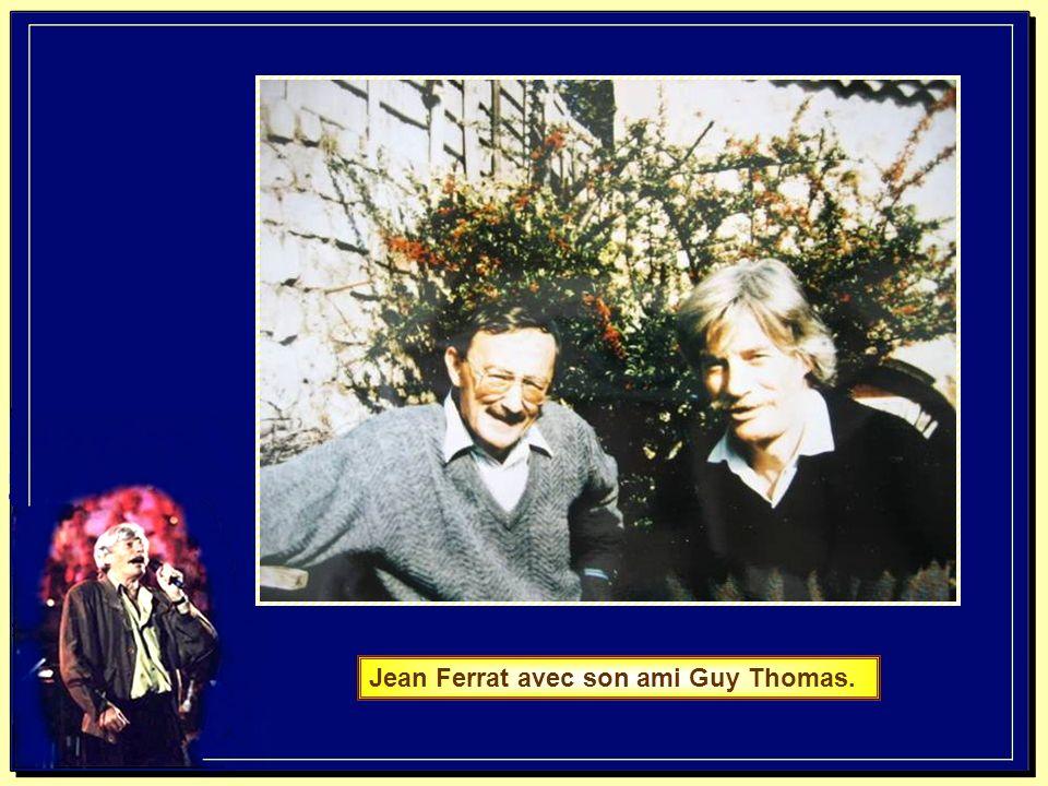 Jean Ferrat avec son ami Guy Thomas.