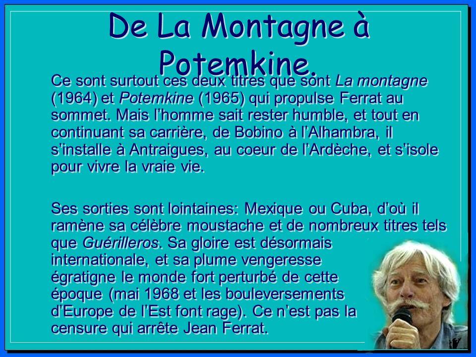 De La Montagne à Potemkine.