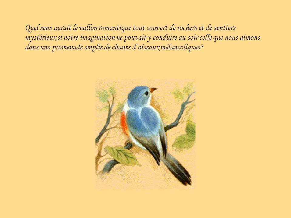 Et attente de quoi, de qui, sinon delle, de la créature qui pourrait nous rendre heureux?