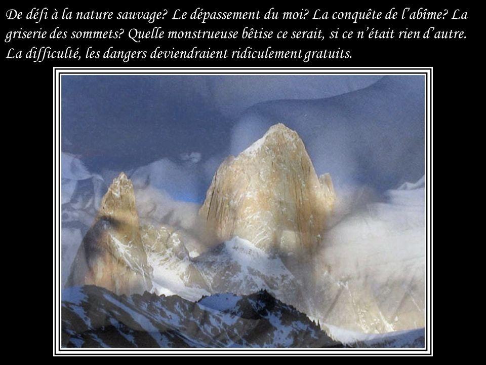 Et même les montagnes, quil avait aimées intensément, les rochers escarpés, dénudés, dune apparence tellement rébarbative, hostile aux choses de lamou