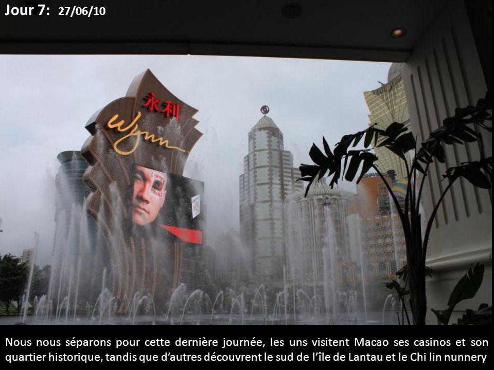 Nous nous séparons pour cette dernière journée, les uns visitent Macao ses casinos et son quartier historique, tandis que dautres découvrent le sud de