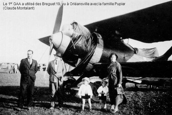 Le 1 er GAA a utilisé des Breguet 19, vu à Orléansville avec la famille Pupier (Claude Montalant)