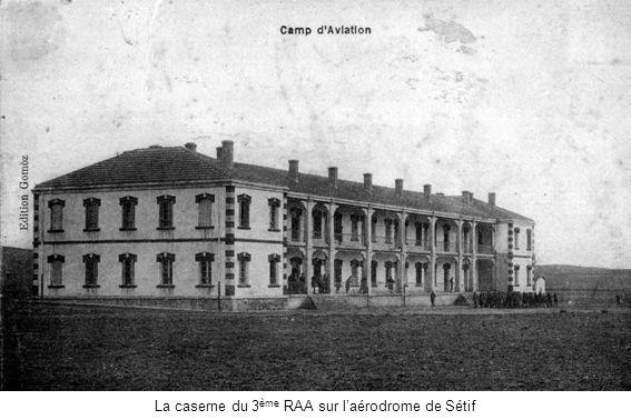La caserne du 3 ème RAA sur laérodrome de Sétif