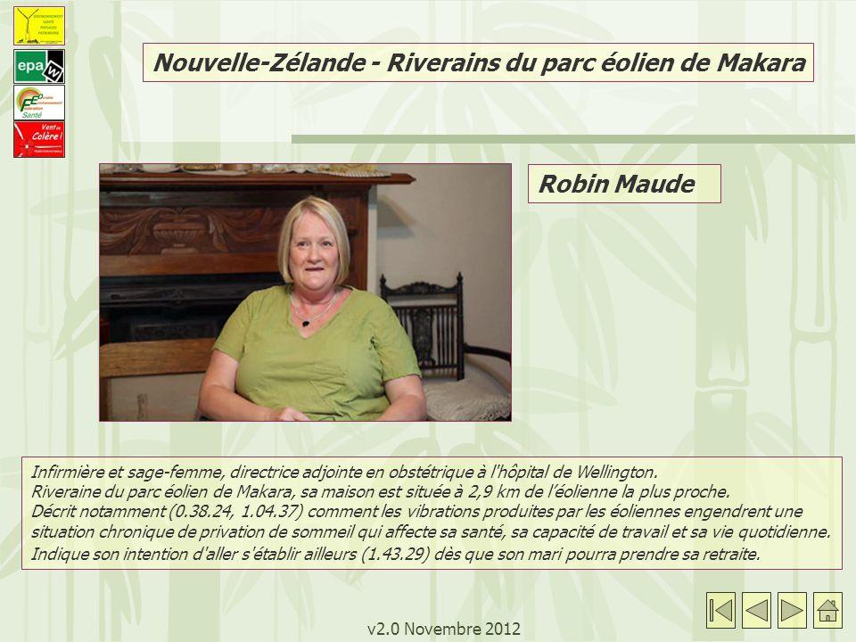 v2.0 Novembre 2012 Robin Maude Infirmière et sage-femme, directrice adjointe en obstétrique à l'hôpital de Wellington. Riveraine du parc éolien de Mak