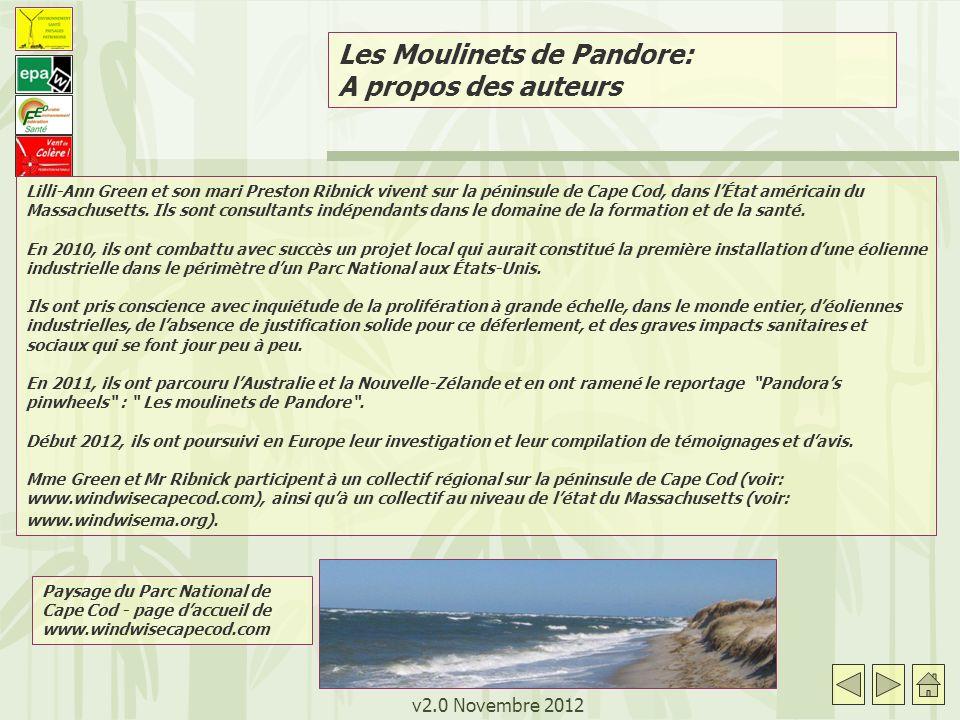 v2.0 Novembre 2012 Les Moulinets de Pandore: A propos des auteurs Paysage du Parc National de Cape Cod - page daccueil de www.windwisecapecod.com Lill