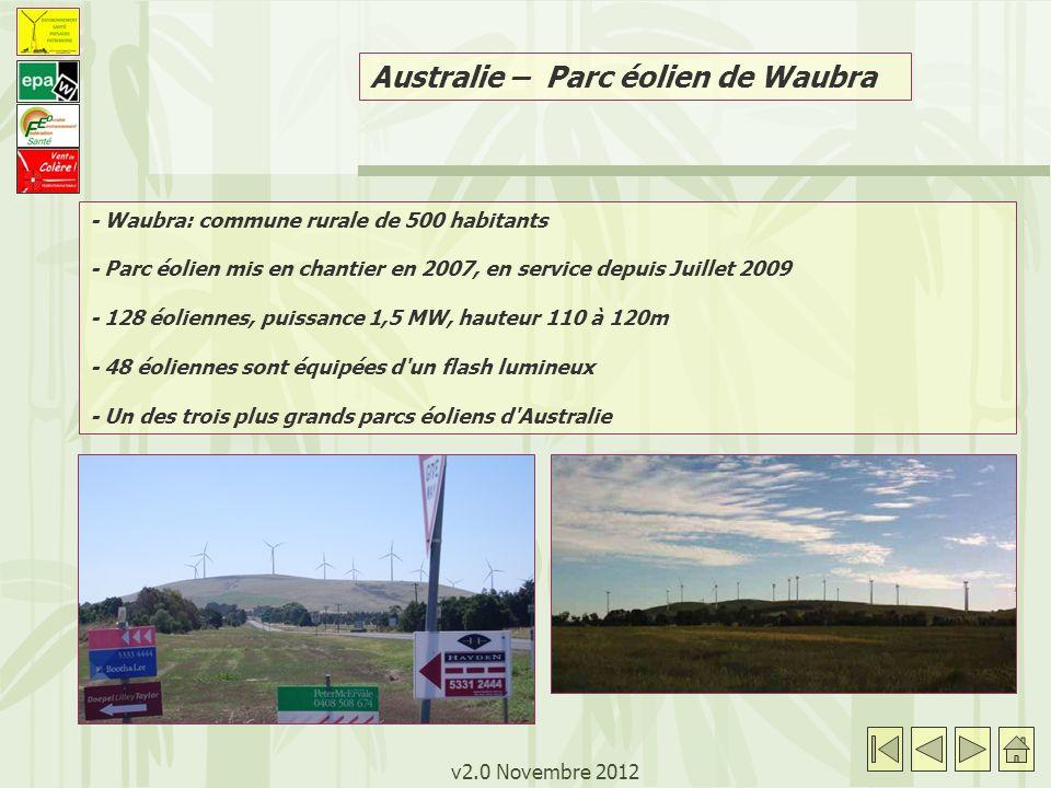 v2.0 Novembre 2012 Australie – Parc éolien de Waubra - Waubra: commune rurale de 500 habitants - Parc éolien mis en chantier en 2007, en service depui