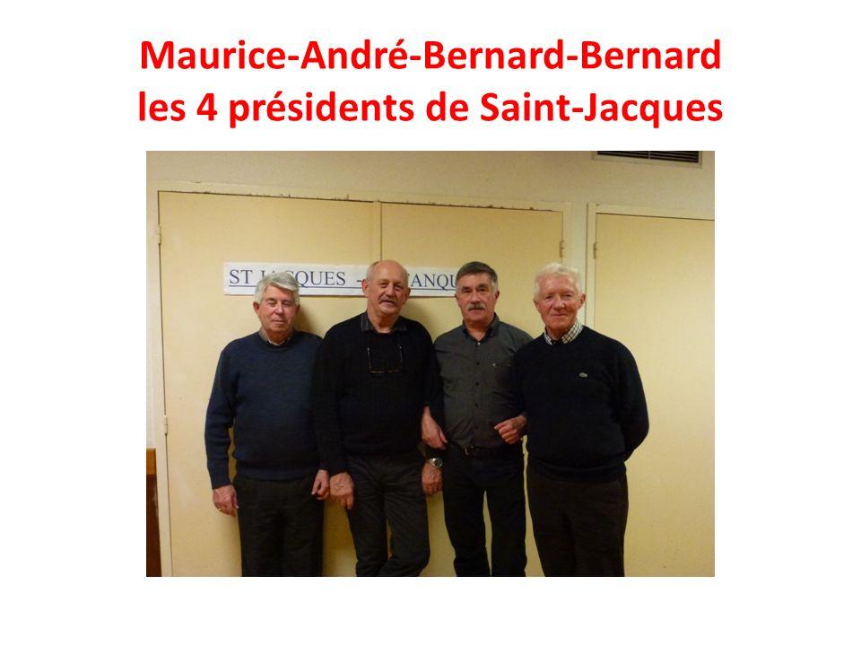 Maurice-André-Bernard-Bernard les 4 présidents de Saint-Jacques