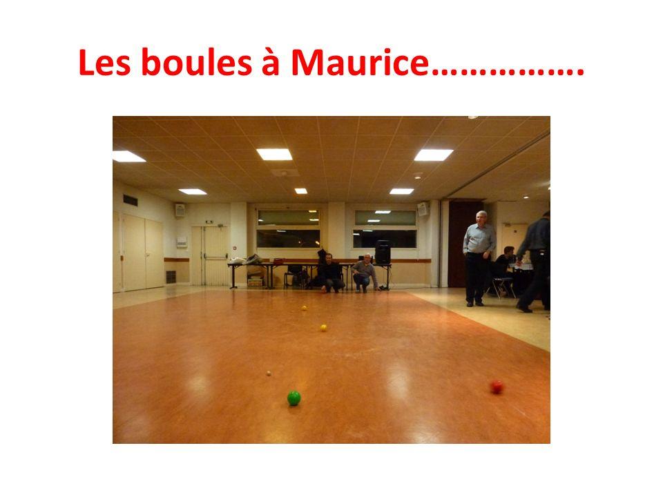 Les boules à Maurice…………….
