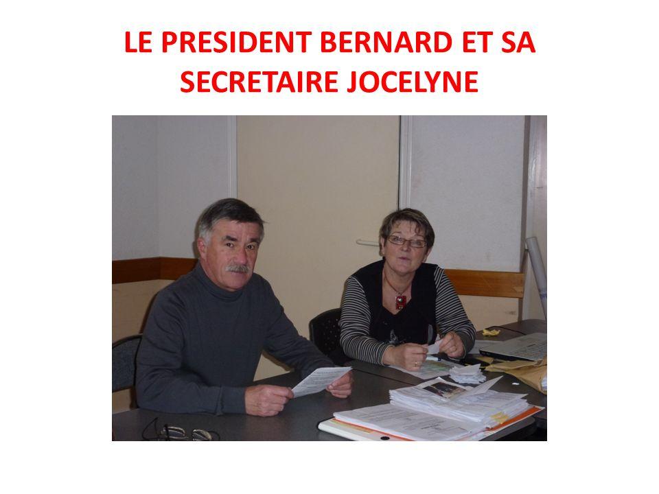 LE PRESIDENT BERNARD ET SA SECRETAIRE JOCELYNE