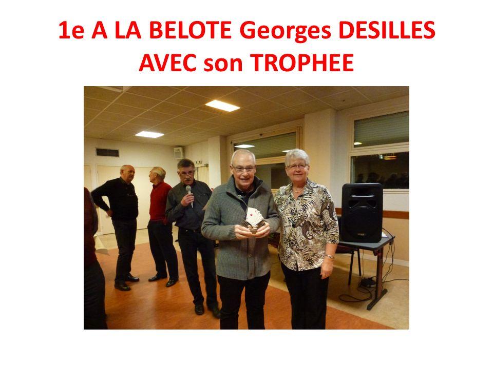 1e A LA BELOTE Georges DESILLES AVEC son TROPHEE