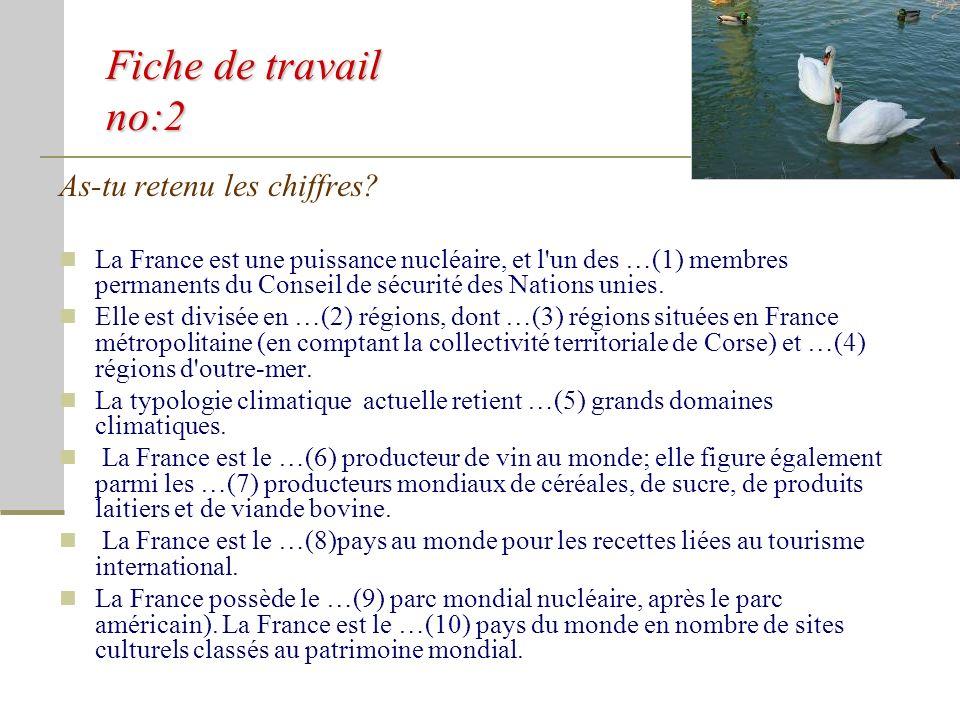 Fiche de travail no:1 Complète les points! La France est située en Europe …, mais comprend également plusieurs territoires répartis dans les Amériques