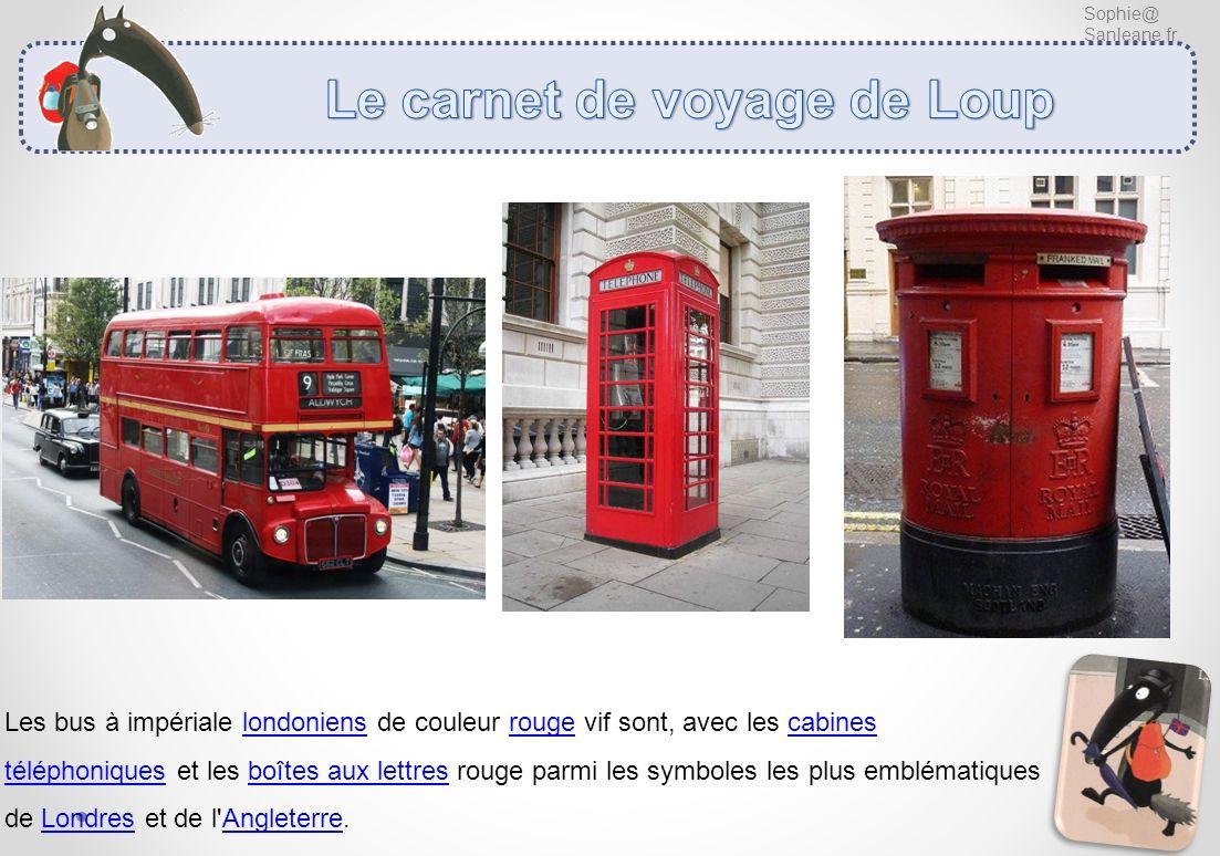 Sophie@ Sanleane.fr Les bus à impériale londoniens de couleur rouge vif sont, avec les cabines téléphoniques et les boîtes aux lettres rouge parmi les