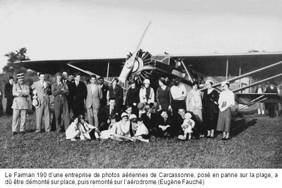Le Farman 190 dune entreprise de photos aériennes de Carcassonne, posé en panne sur la plage, a dû être démonté sur place, puis remonté sur laérodrome