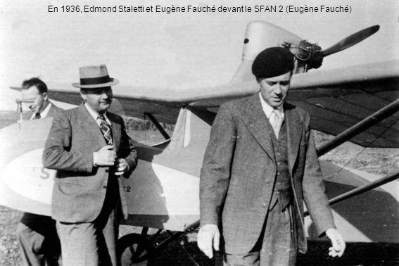En 1936, Edmond Staletti et Eugène Fauché devant le SFAN 2 (Eugène Fauché)