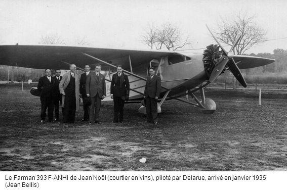 Le Farman 393 F-ANHI de Jean Noël (courtier en vins), piloté par Delarue, arrivé en janvier 1935 (Jean Bellis)