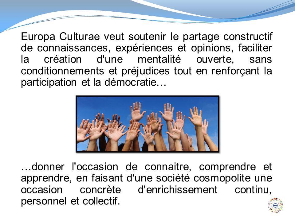 Chercher des racines communes, trouver des langages commun, renforcer un projet communautaire.