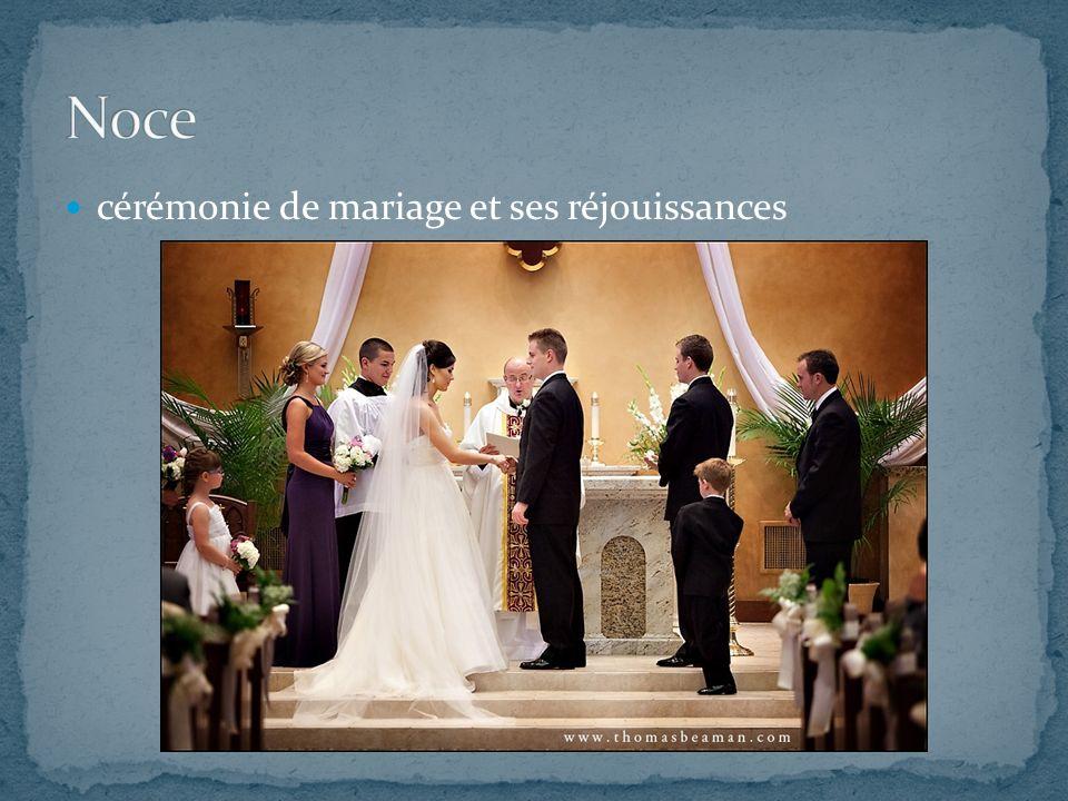 cérémonie de mariage et ses réjouissances