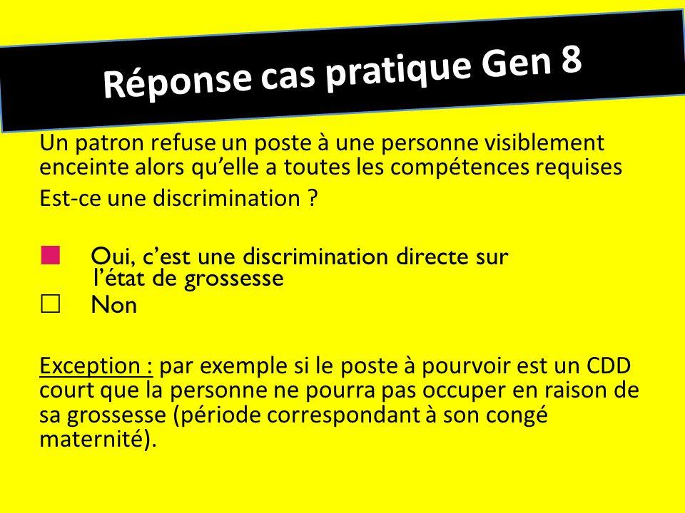Réponse cas pratique Gen 8 Un patron refuse un poste à une personne visiblement enceinte alors quelle a toutes les compétences requises Est-ce une dis