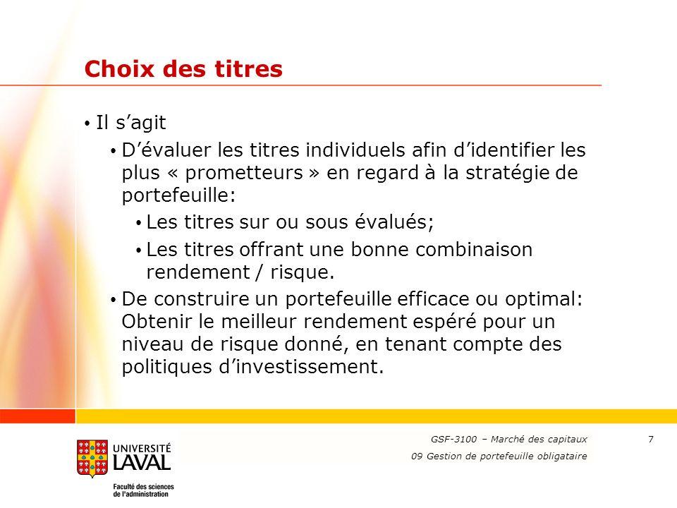 www.ulaval.ca 7 Choix des titres Il sagit Dévaluer les titres individuels afin didentifier les plus « prometteurs » en regard à la stratégie de portef