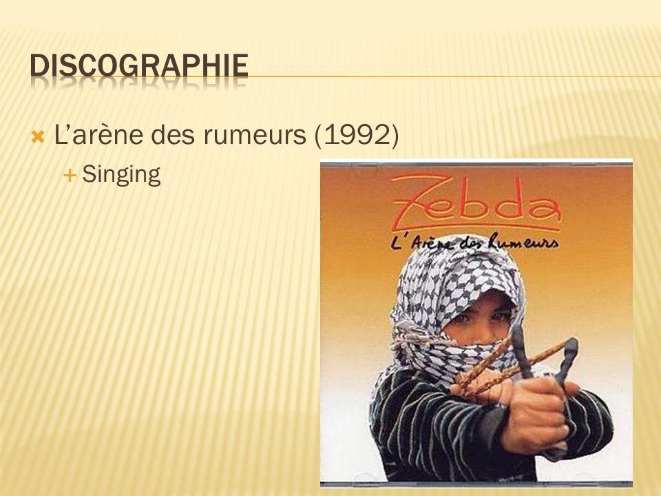 Larène des rumeurs (1992) Singing