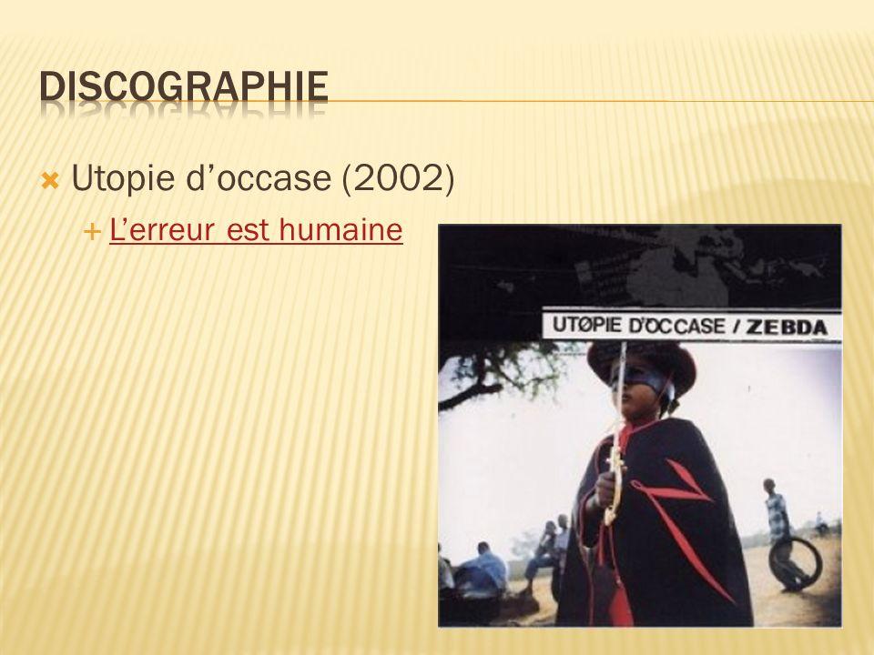 Utopie doccase (2002) Lerreur est humaine