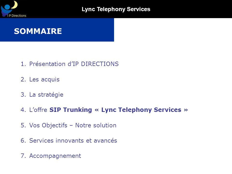 Lync Telephony Services Merci de votre attention .