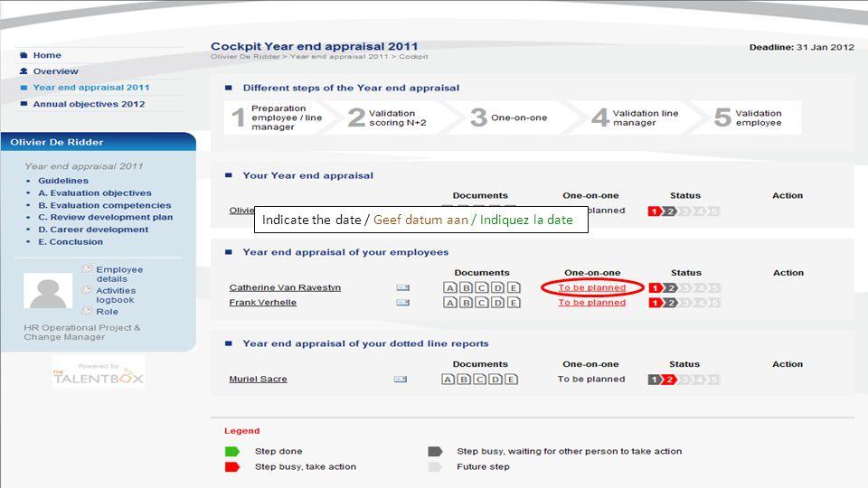 Indicate the date / Geef datum aan / Indiquez la date
