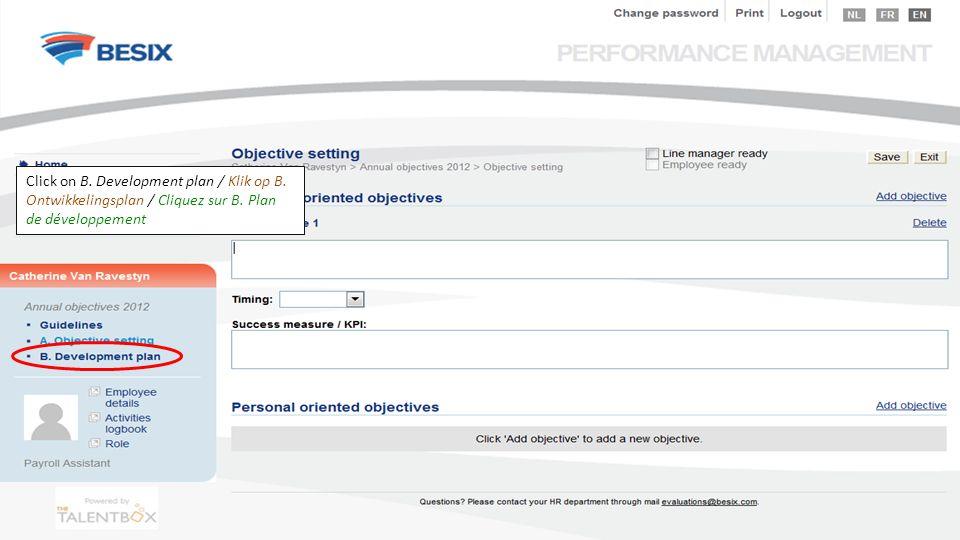 Click on B. Development plan / Klik op B. Ontwikkelingsplan / Cliquez sur B. Plan de développement