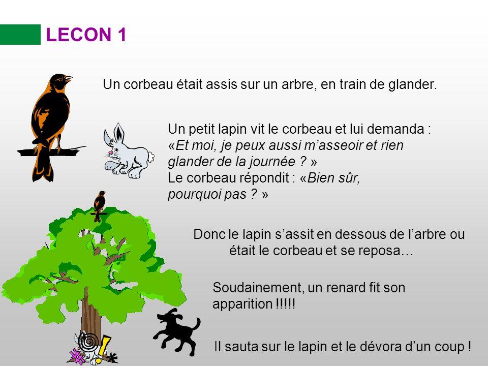 LECON 1 La morale de cette histoire….
