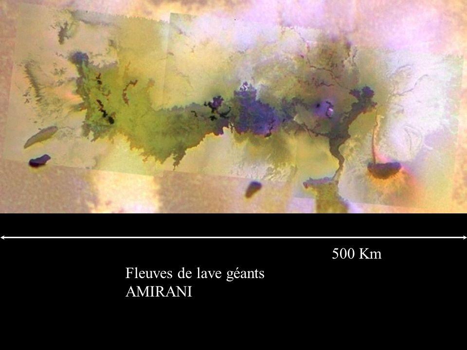 Fleuves de lave géants AMIRANI 500 Km