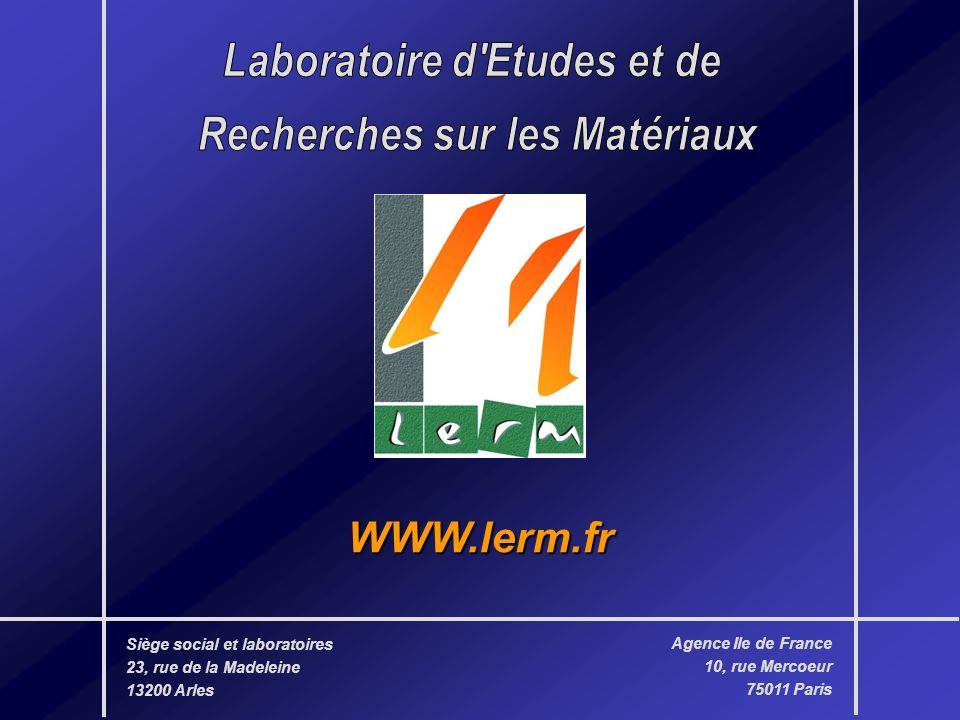 EN BREF… 1988 Création de la société en région parisienne 1997 Délocalisation à Arles, agence à Paris 1999 Premier laboratoire à être certifié ISO 9001 et accrédité EN 45001 par le COFRAC Essais 2005 47 personnes (23 ingénieurs et docteurs)