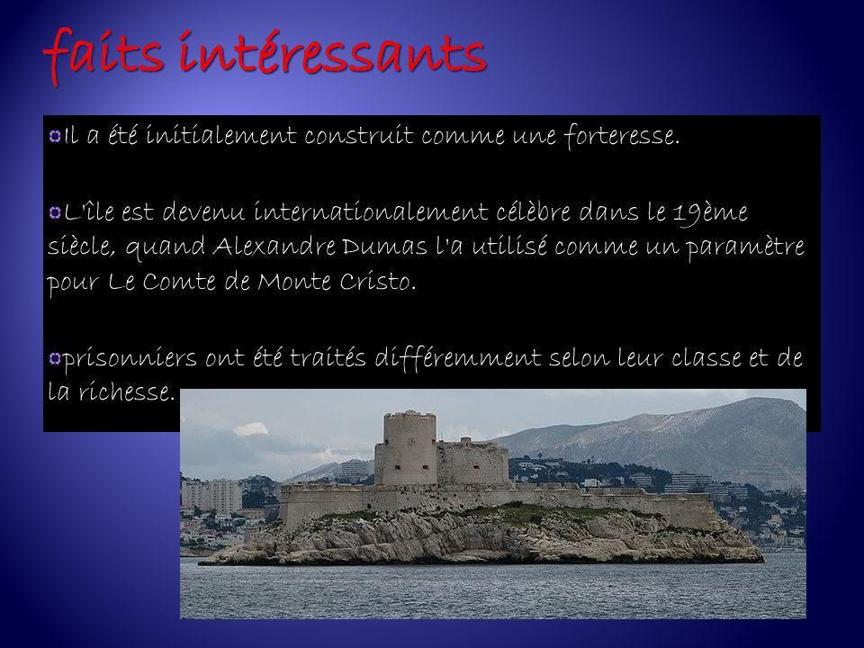 Il a été initialement construit comme une forteresse. L'île est devenu internationalement célèbre dans le 19ème siècle, quand Alexandre Dumas l'a util