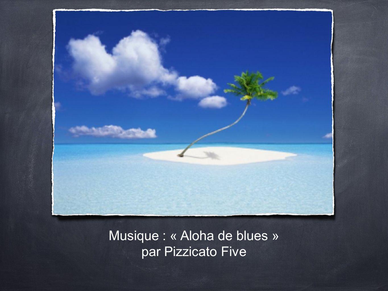 Musique : « Aloha de blues » par Pizzicato Five