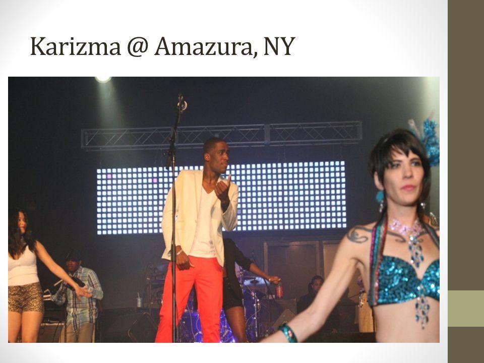 Karizma @ Amazura, NY