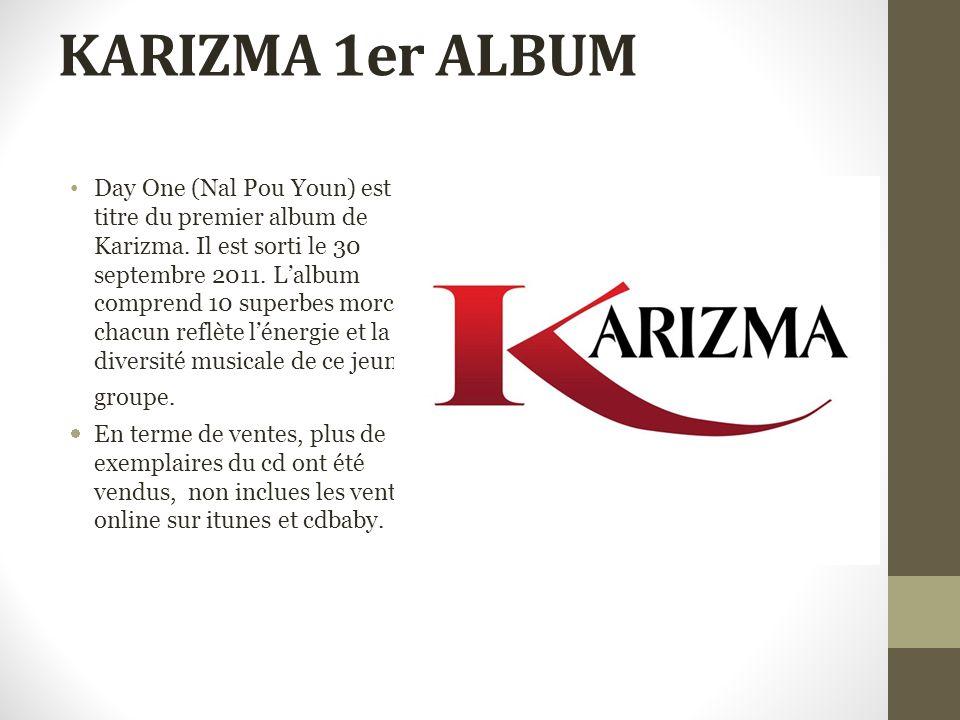 KARIZMA 1er ALBUM Day One (Nal Pou Youn) est le titre du premier album de Karizma.