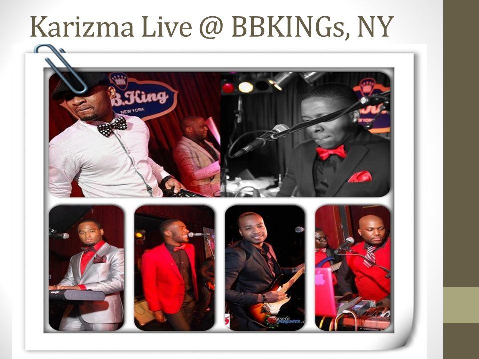 Karizma Live @ BBKINGs, NY