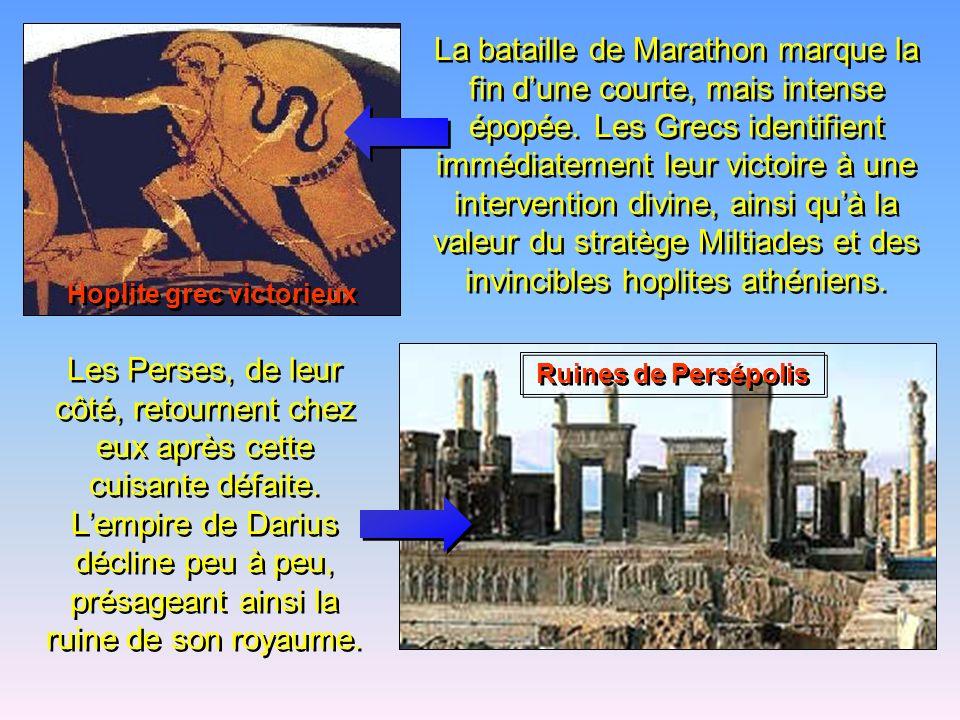 Mais les lourdes armures hoplites rendent les Grecs presque invulnérables aux flèches et aux lances courtes des Perses. Les Grecs, victorieux, neurent