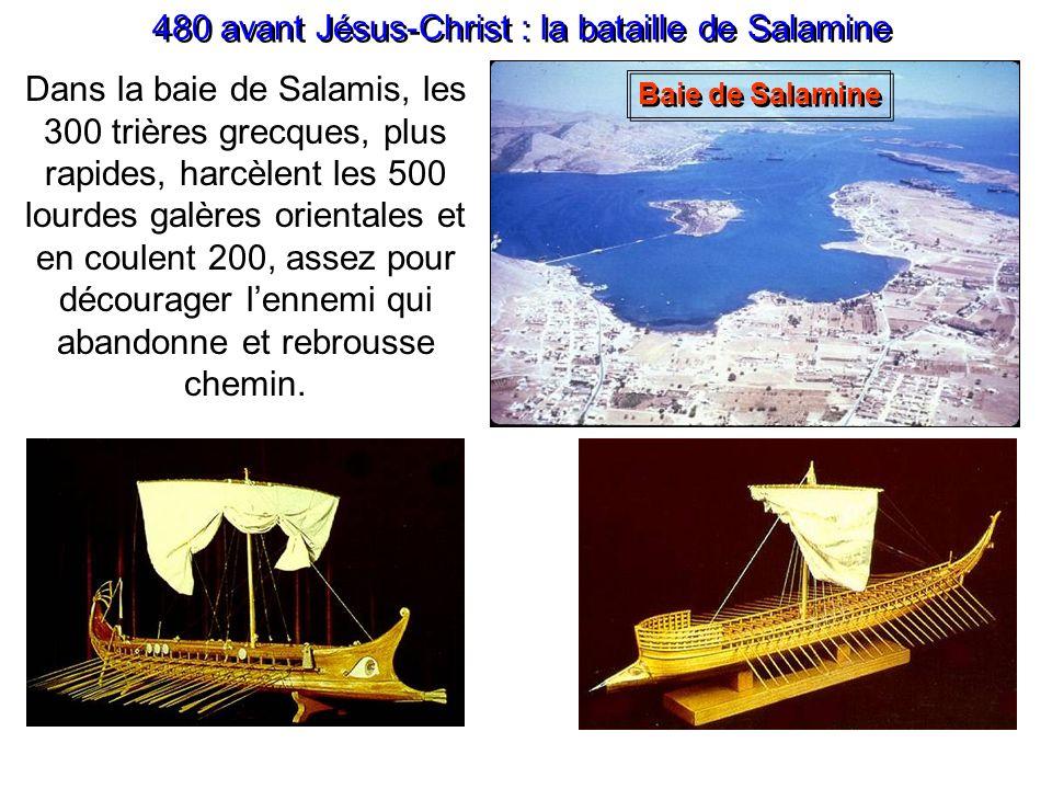 Toujours en 480 avant Jésus-Christ Malgré le sacrifice de Léonidas et ses hommes, limpensable se produit : Athènes est saccagée, pillée et détruite pa