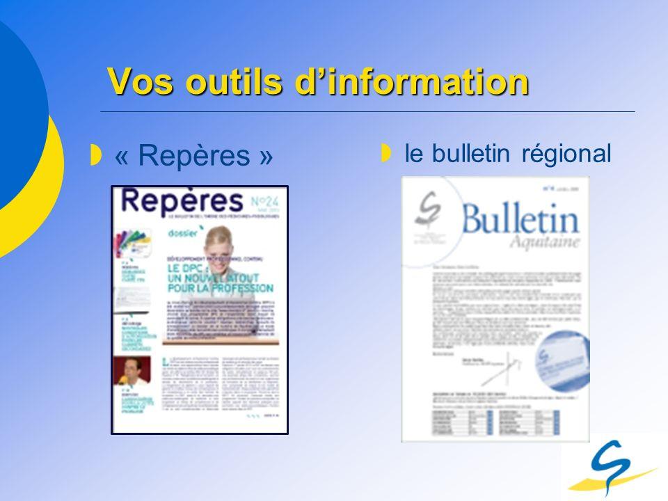 Vos outils dinformation « Repères » le bulletin régional
