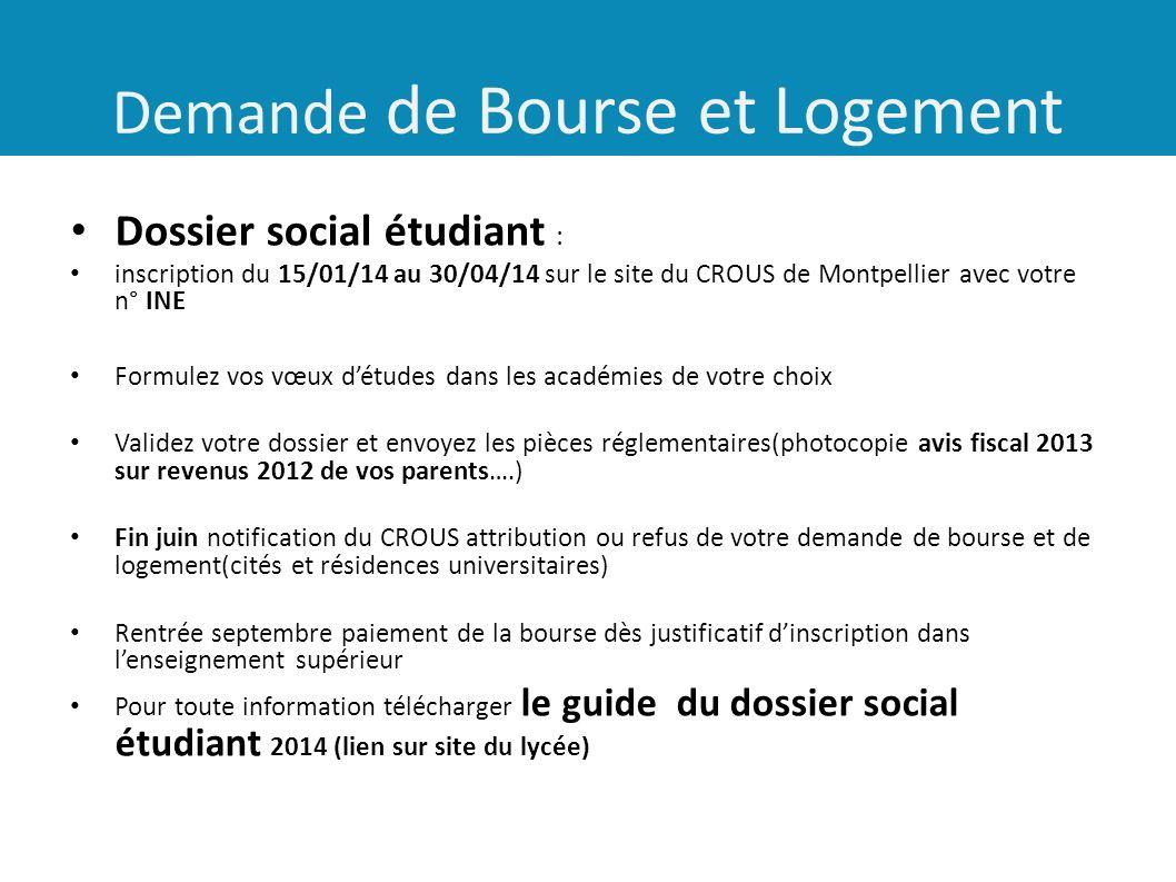 Demande de Bourse et Logement Dossier social étudiant : inscription du 15/01/14 au 30/04/14 sur le site du CROUS de Montpellier avec votre n° INE Form